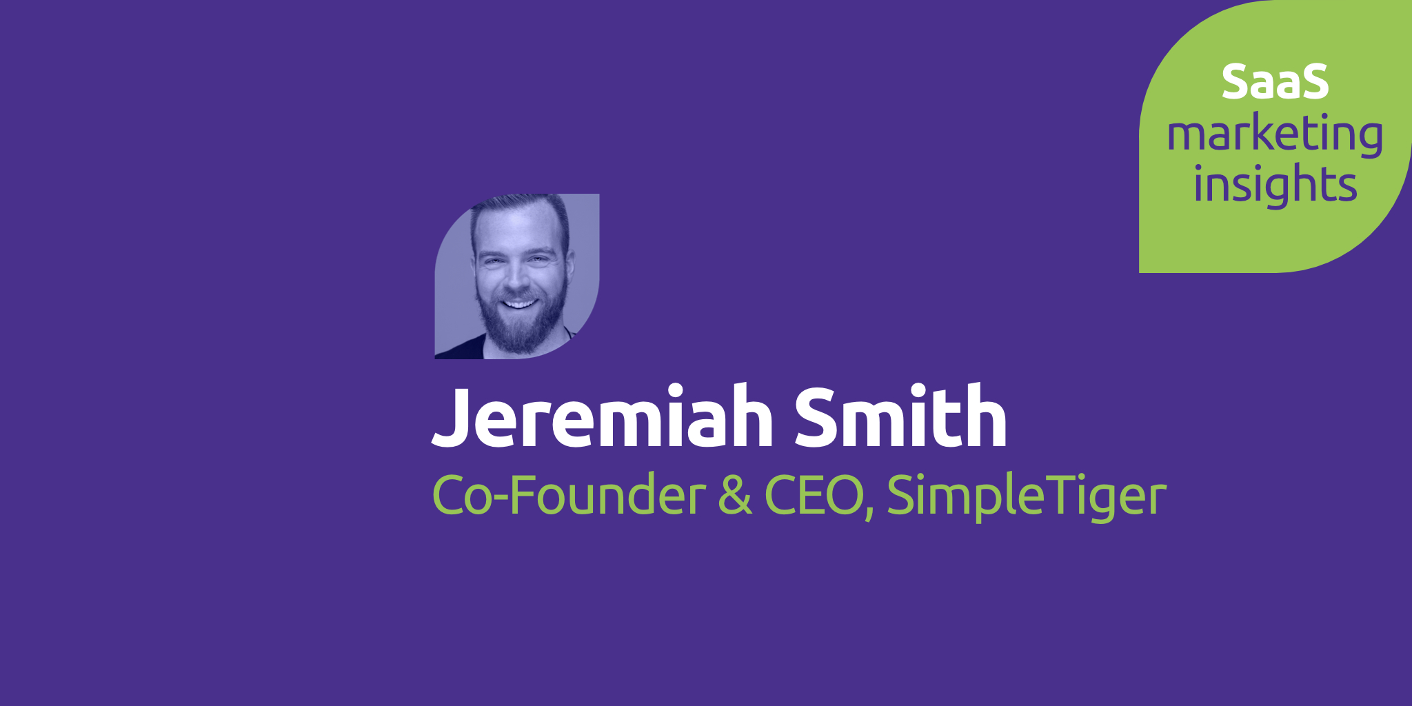 Jeremiah Smith, SImpleTiger