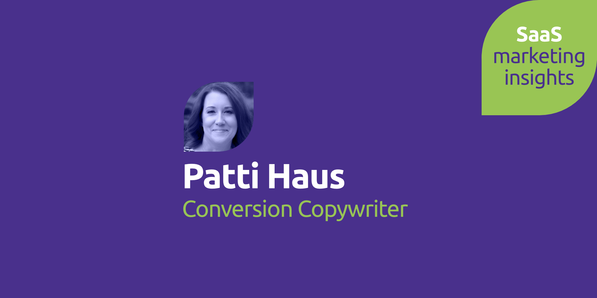 Patti Haus, Conversion Copywriter