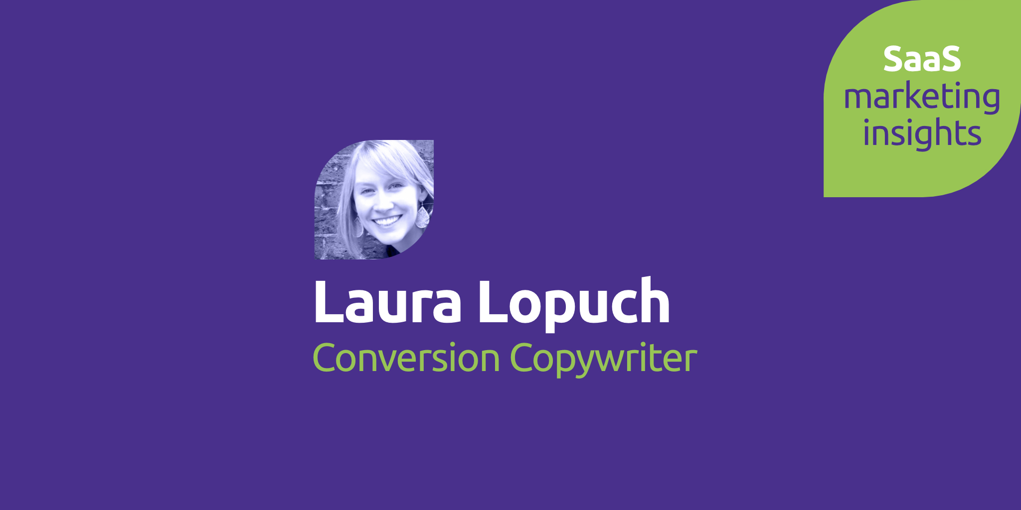 Laura Lopuch, Conversion Copywriter