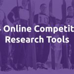 Competitor Research Tools