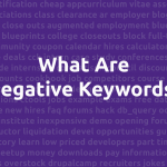 What are negative keywords?